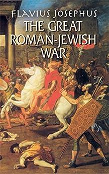 """The Great Roman-Jewish War (English Edition)"",作者:[Josephus, Flavius]"