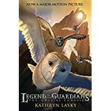 LEGEND OF THE GUARDIANS: THE OWLS OF GA'HOOLE (Guardians of Ga'hoole Book 1) (English Edition)