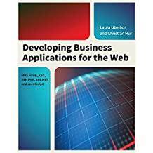 Developing Business Applications for the Web: With HTML, CSS, JSP, PHP, ASP.NET, and JavaScript (English Edition)