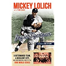 Joy in Tigertown: A Determined Team, a Resilient City, and our Magical Run to the 1968 World Series (English Edition)