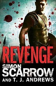 """Arena: Revenge (Part Four of the Roman Arena Series) (English Edition)"",作者:[Scarrow, Simon, Andrews, T. J.]"