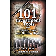 101 Investment Tools for Buying Low & Selling High (English Edition)