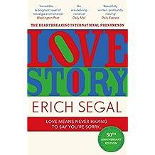 Love Story: The 50th Anniversary Edition of the heartbreaking international phenomenon (English Edition)