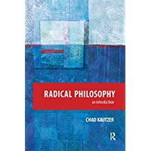 Radical Philosophy: An Introduction (English Edition)