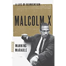 Malcolm X: A Life of Reinvention (English Edition)
