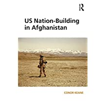 US Nation-Building in Afghanistan (Open Access) (English Edition)