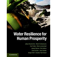 Water Resilience for Human Prosperity (English Edition)