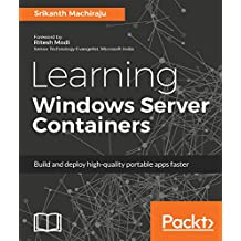 Learning Windows Server Containers (English Edition)