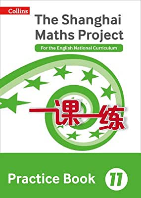 Shanghai Maths – The Shanghai Maths Project Practice Book Year 11: For the English National Curriculum.pdf