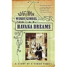 Havana Dreams: A Story of a Cuban Family (English Edition)