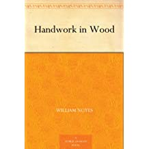 Handwork in Wood (English Edition)