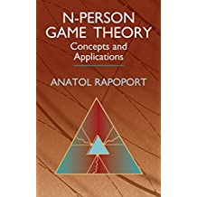 N-Person Game Theory: Concepts and Applications (Dover Books on Mathematics) (English Edition)