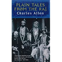 Plain Tales From The Raj: Images of British India in the 20th Century (English Edition)