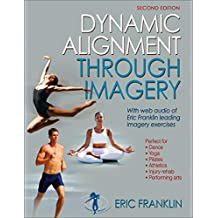Dynamic Alignment Through Imagery (English Edition)