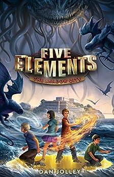 """Five Elements #2: The Shadow City (English Edition)"",作者:[Jolley, Dan]"