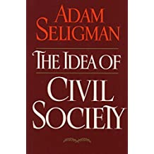 Idea Of Civil Society (English Edition)