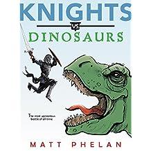 Knights vs. Dinosaurs (English Edition)