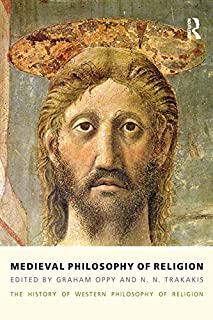 Medieval Philosophy of Religion: The History of Western Philosophy of Religion, Volume 2 (English Edition)