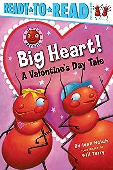 """Big Heart!: A Valentine's Day Tale (Ant Hill) (English Edition)"",作者:[Holub, Joan]"