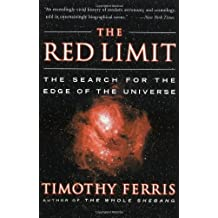 The Red Limit: The Search for the Edge of the Universe (English Edition)