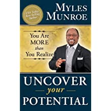 Uncover Your Potential: You are More than You Realize (English Edition)