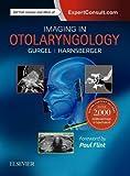 Imaging in Otolaryngology, 1e (精装) [Pre-order 21-12-2018]