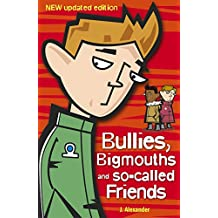 Bullies, Bigmouths and So-Called Friends (English Edition)