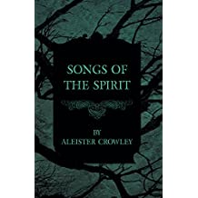 Songs Of The Spirit (English Edition)