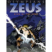 Olympians: Zeus: King of the Gods (English Edition)