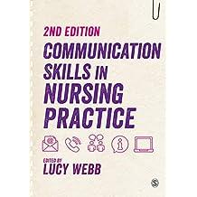 Communication Skills in Nursing Practice (English Edition)