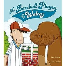 The Baseball Player and the Walrus (English Edition)