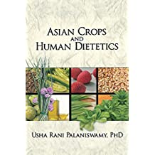 Asian Crops and Human Dietetics (Crop Science) (English Edition)