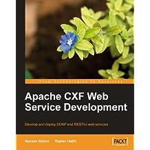 Apache CXF Web Service Development (English Edition)