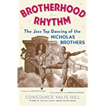 Brotherhood In Rhythm: The Jazz Tap Dancing of the Nicholas Brothers (English Edition)