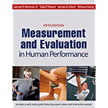 Measurement and Evaluation in Human Performance, 5E (English Edition)