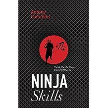 Ninja Skills: The Authentic Ninja Training Manual (English Edition)