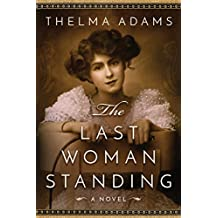 The Last Woman Standing: A Novel (English Edition)