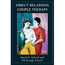 Object Relations Couple Therapy (The Library of Object Relations) (English Edition)