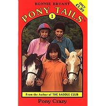 Pony Tails 1 : Pony-Crazy (Pony Tails S.) (English Edition)