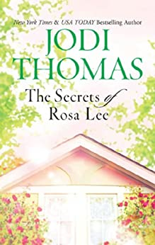 """The Secrets of Rosa Lee (English Edition)"",作者:[Thomas, Jodi]"