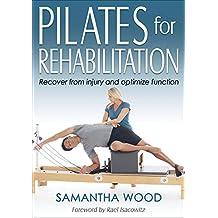 Pilates for Rehabilitation (English Edition)