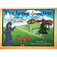 The Forever-Green Tree