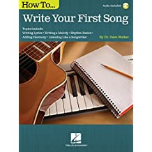 How to Write Your First Song (English Edition)