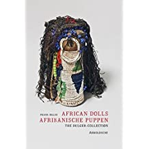 African Dolls: The Dulger Collection