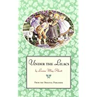 Under the Lilacs: From the Original Publisher (English Edition)