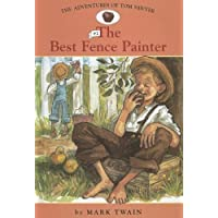 Adv. of Tom Sawyer: #2 the Best Fence Painter