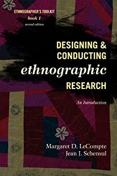 """""""Designing and Conducting Ethnographic Research: An Introduction (Ethnographer's Toolkit, Second Edition Book 1) (English Edition)"""",作者:[LeCompte, Margaret D., Schensul, Jean J.]"""