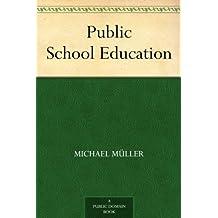 Public School Education (English Edition)