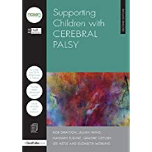 Supporting Children with Cerebral Palsy (nasen spotlight) (English Edition)