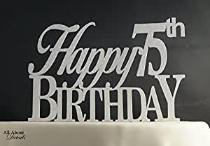 All About Details Silver Happy-75th-birthday Cake Topper